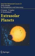Saas-Fee Advanced Course: Extrasolar Planets 31 by Patrick Cassen, Tristan...
