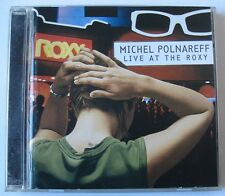 MICHEL POLNAREFF (CD)  LIVE AT THE ROXY