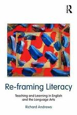 Re-framing Literacy: Teaching and Learning in English and the Language Arts (Lan