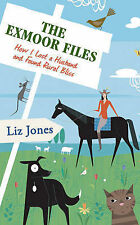 Liz Jones The Exmoor Files: How I Lost A Husband And Found Rural Bliss Very Good