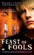 The Morganville Vampires: Feast of Fools 4 by Rachel Caine (2008, Paperback)
