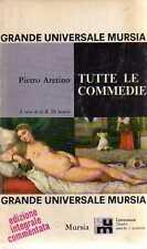 A34 Tutte le commedie Pietro Aretino Mursia 1968