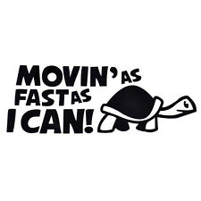Funny Moving As Fast As I Can Turtle Slow Car Auto Window Decor Decal Sticker