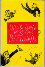 DUANE MICHALS, Upside Down Inside Out and Backwards, Signed copy, 1993 1st Ed