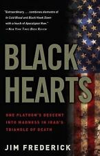 Black Hearts: One Platoon's Descent into Madness in Iraq's Triangle of Death, Fr