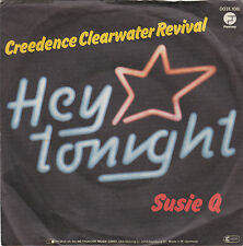 """Single 7"""" Creedence Clearwater Revival """"Hey Tonight/Susie Q"""""""