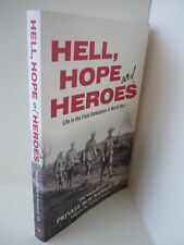 Hell, Hope and Heroes - Memoirs Private Roy Ramsay AIF - Signed by Ron Ramsay