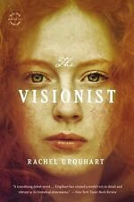 The Visionist : A Novel by Rachel Urquhart (2015, Paperback)