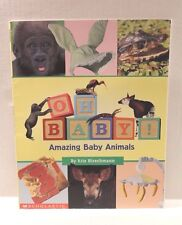 Oh Baby! Amazing Baby Animals by Kris Hirschmann - Paperback Children's Book