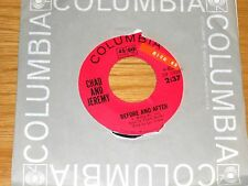"""60s ROCK  45 RPM - CHAD & JEREMY - COLUMBIA 43277 - """"BEFORE AND AFTER"""""""