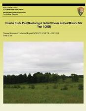 Invasive Exotic Plant Monitoring at Herbert Hoover National Historic Site:...