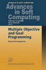 Multiple Objective and Goal Programming: Recent , , Excellent