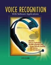 Voice Recognition with Software Applications, Student Text with CD-ROM