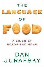 The Language of Food: A Linguist Reads the Menu, Jurafsky, Dan, Good Book