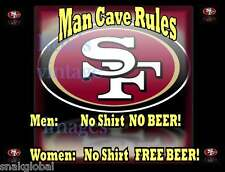 San Francisco 49ers Man Cave NFL Poster Women No Shirt Free Beer #2 Great Gift