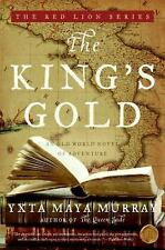 The King's Gold: An Old World Novel of Adventure (The Red Lion) Maya Murray, Yx