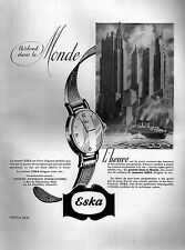 ▬► PUBLICITE ADVERTISING AD ESKA Montre Watch 1949