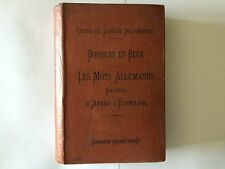 COURS LANGUE ALLEMANDE BOSSERT ET BECK MOT ALLEMANDS GROUPES ETYMOLOGIE 1905