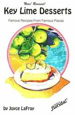Key Lime Desserts : Famous Recipes From Famous Places (Famous Florida) Joyce La