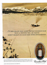 PUBLICITE  1990    CANADIAN  CLUB   the spirit of Canada Whisky