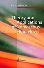Theory & Applications of Noviscous Fluid Flows