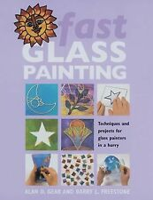 Fast Glass Painting: Techniques and Projects for Glass Painters in a H-ExLibrary