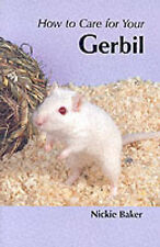 How to Care for Your Gerbil, Nicki Baker
