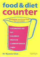 """Food and Diet Counter: Complete Nutritional Facts for Your Diet, Wynnie Chan, """"A"""