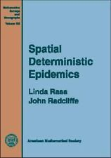 Spatial Deterministic Epidemics (Mathematical Surveys and Monographs)