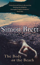 "THE BODY ON THE BEACH; Simon Brett; One of the south coast ""Fethering Mysteries"""