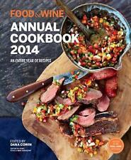 Food and Wine: Annual Cookbook 2014 by The Editors of Food & Wine and Food &...