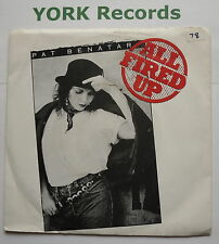 "PAT BENATAR - All Fired Up - Excellent Condition 7"" Single Chrysalis PAT 5"