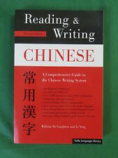 William McNaughton & Li Ying READING AND WRITING CHINESE Revised Ed. Tuttle 1999