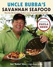 Uncle Bubba's Savannah Seafood Paula Deen 100 Down-Home Southern Recipes