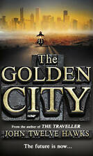The Golden City (The Fourth Realm Trilogy), By Twelve Hawks, John,in Used but Ac
