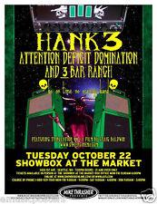 HANK 3/ATTENTION DEFICIT DOMINATION/3 BAR RANCH 2013 SEATTLE CONCERT TOUR POSTER