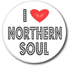 "I LOVE NORTHERN SOUL...SUPER STYLISH 1""/25 MM  BUTTON BADGE"