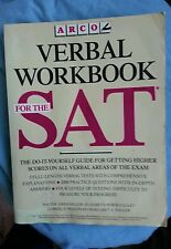 ARCO Verbal Work Book for SAT examination by Walter James Miller
