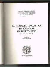 Manuel Alvarez Nazario La Herencia Linguistica De Canarias En Puerto Rico 1st Ed