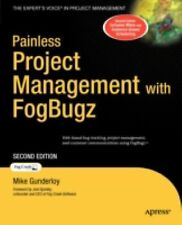Painless Project Management with FogBugz, Gunderloy, Michael, Good Condition, Bo