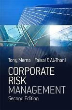 Corporate Risk Management by Faisal F. Al-Thani and Tony Merna (2008, Hardcover)