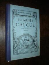ELEMENTS DU CALCUL - Degré supérieur - Compère & Devillers 1933