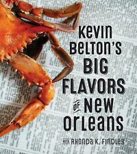 Kevin Belton's Big Flavors of New Orleans by Kevin Belton (2016, Hardcover) NEW