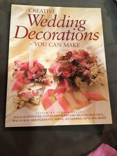Creative Wedding Decorations You Can Make by Teresa Nelson (1998, Paperback)