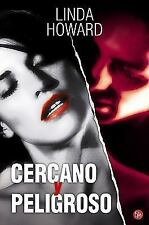 Cercano y peligroso Up Close and Dangerous (Spanish Edition) (Romantica (Punto d