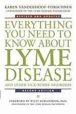 Everything You Need to Know about Lyme Disease and Other Tick-Borne Disorders...