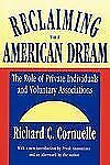 Reclaiming the American Dream: The Role of Private Individuals and Voluntary Ass