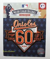 2014 BALTIMORE ORIOLES OFFICIAL 60TH ANNIVERSARY MLB JERSEY PATCH 1954-2014