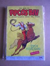 Gli Albi di Pecos Bill n°1 1960 edizioni Fasani  [G402]*
