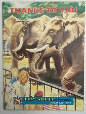 Vintage Children's Book Thanks to You: Top-Shelf Literature Palm Library Book
